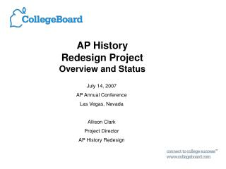 AP History  Redesign Project Overview and Status