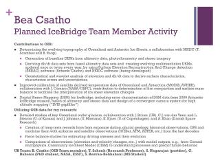 Bea Csatho Planned IceBridge Team Member Activity