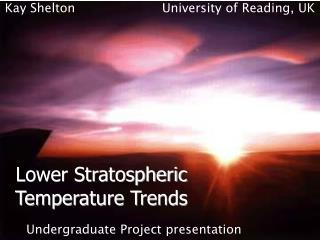 Lower Stratospheric Temperature Trends