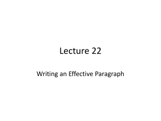 Writing an Effective Paragraph