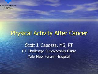 Physical Activity After Cancer