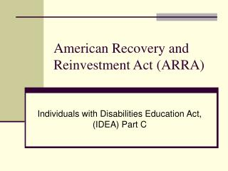American Recovery and Reinvestment Act (ARRA)
