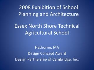 Essex North Shore Technical Agricultural School