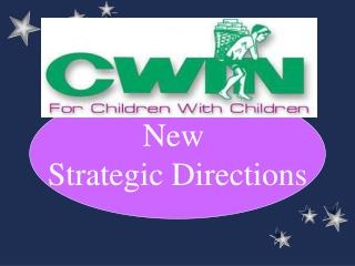 New  Strategic Directions