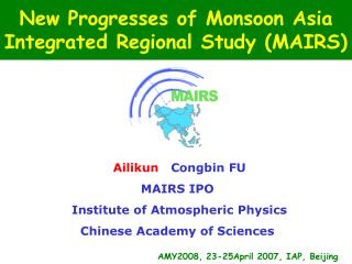 New Progresses of Monsoon Asia Integrated Regional Study (MAIRS)