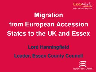 Migration from European Accession States to the UK and Essex