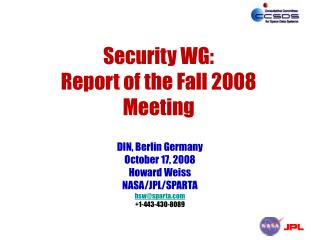 Security WG: Report of the Fall 2008 Meeting
