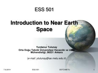 ESS 501 Introduction to Near Earth Space