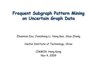 Frequent Subgraph Pattern Mining on Uncertain Graph Data