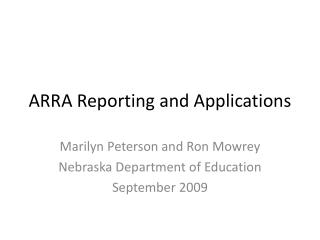 ARRA Reporting and Applications