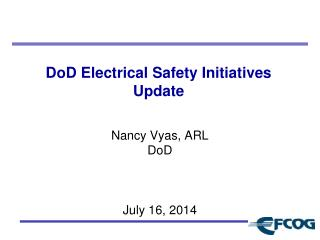 DoD Electrical Safety Initiatives  Update