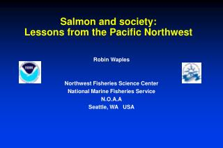 Salmon and society: Lessons from the Pacific Northwest