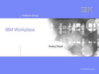 IBM Workplace