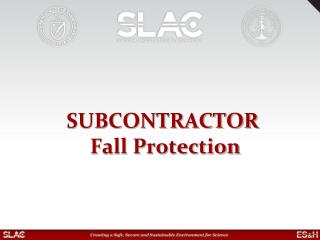 SUBCONTRACTOR  Fall Protection