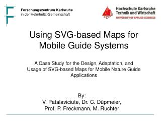 Using SVG-based Maps for Mobile Guide Systems A Case Study for the Design, Adaptation, and