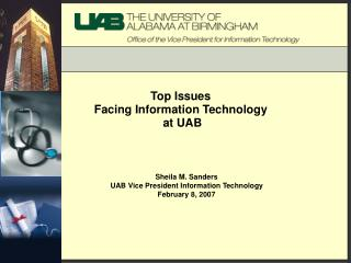 Top Issues  Facing Information Technology  at UAB