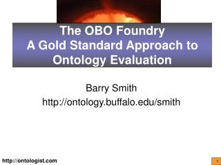 The OBO Foundry A Gold Standard Approach to Ontology Evaluation