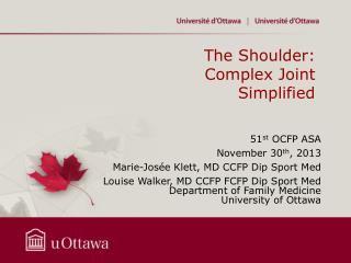 The Shoulder:  Complex Joint Simplified