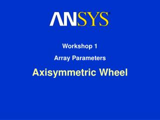 Axisymmetric Wheel