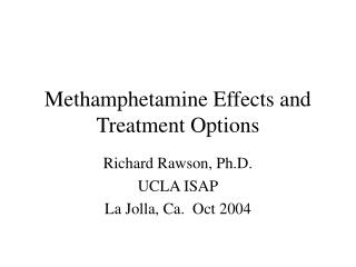 Methamphetamine Effects and Treatment Options