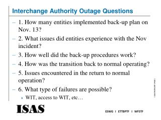 Interchange Authority Outage Questions