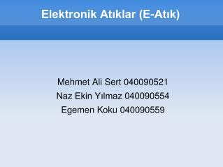 Elektronik At?klar (E-At?k)