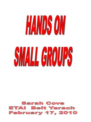 HANDS ON SMALL GROUPS