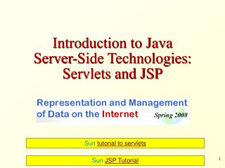Introduction to Java Server-Side Technologies: Servlets and JSP