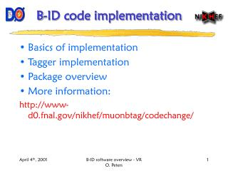 B-ID code implementation