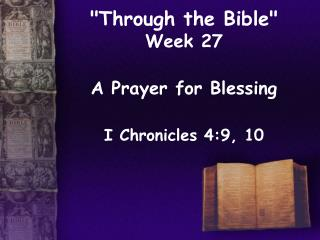 """Through the Bible""  Week 27"
