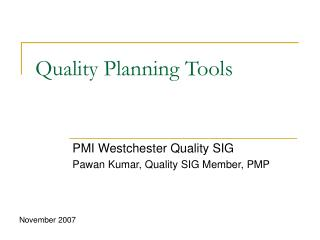 Quality Planning Tools