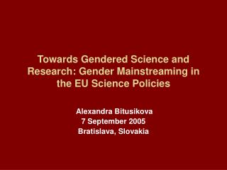 Towards Gendered Science and Research: Gender Mainstreaming in the EU Science Policies