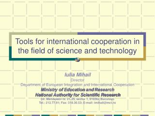 Tools for international cooperation i n  the field of science and technology