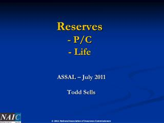Reserves - P/C - Life