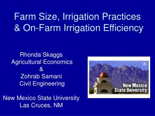 Farm Size, Irrigation Practices  & On-Farm Irrigation Efficiency
