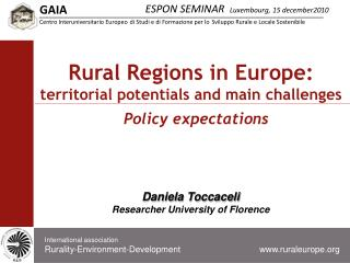 Rural Regions in Europe:  territorial potentials and main challenges Policy  expectations
