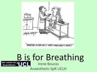 B is for Breathing