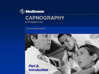 CAPNOGRAPHY In Emergency Care