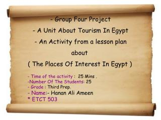 - Group Four Project - A Unit About Tourism In Egypt - An Activity from a lesson plan about