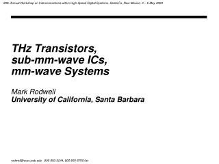 THz Transistors,  sub-mm-wave ICs,  mm-wave Systems