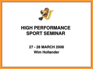 HIGH PERFORMANCE SPORT SEMINAR