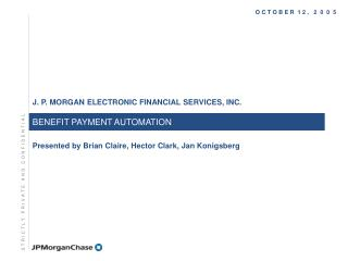 BENEFIT PAYMENT AUTOMATION