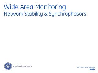 Wide Area Monitoring Network Stability & Synchrophasors