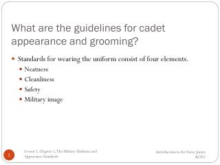 What are the guidelines for cadet appearance and grooming?
