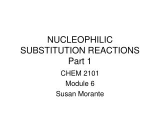 NUCLEOPHILIC SUBSTITUTION REACTIONS Part 1