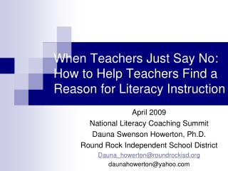 When Teachers Just Say No: How to Help Teachers Find a Reason for Literacy Instruction