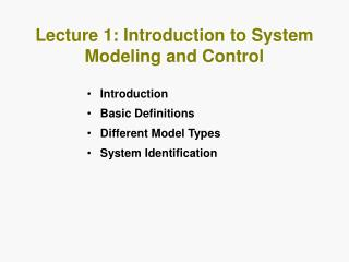 Lecture 1: Introduction to System Modeling and Control
