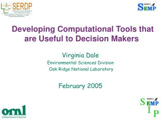 Developing Computational Tools that are Useful to Decision Makers