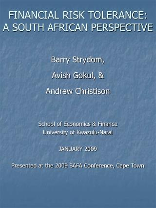 FINANCIAL RISK TOLERANCE:  A SOUTH AFRICAN PERSPECTIVE