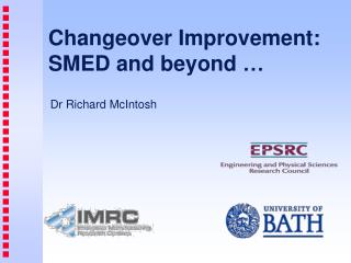 Changeover Improvement : SMED  and  beyond  …